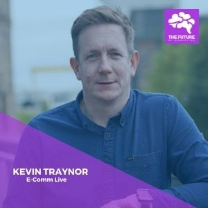 kevin traynor the future of marketing live series guest